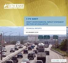 The I-70 East DEIS Document: Volume 3 - Technical Reports (thumbnail of cover)