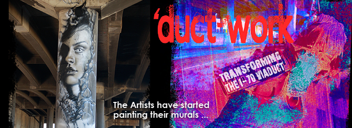 'DUCT-WORK EVENT: A Celebration of the I-70 Viaduct - Artists have started painting their murals! Join us Saturday, October 1, 2016 for music, food trucks and info booths! See Project Updates