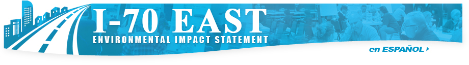 Welcome to the I-70 East Environmental Impact Statement (EIS) project website!