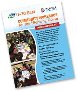 Click to view the meeting flyer: June 9, 2015 Community Workshop for the Highway Cover