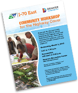 Click to view the meeting flyer: March 4, 2015 Community Workshop for the Highway Cover