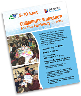 Click to view the meeting flyer: May 12, 2015 Community Workshop for the Highway Cover